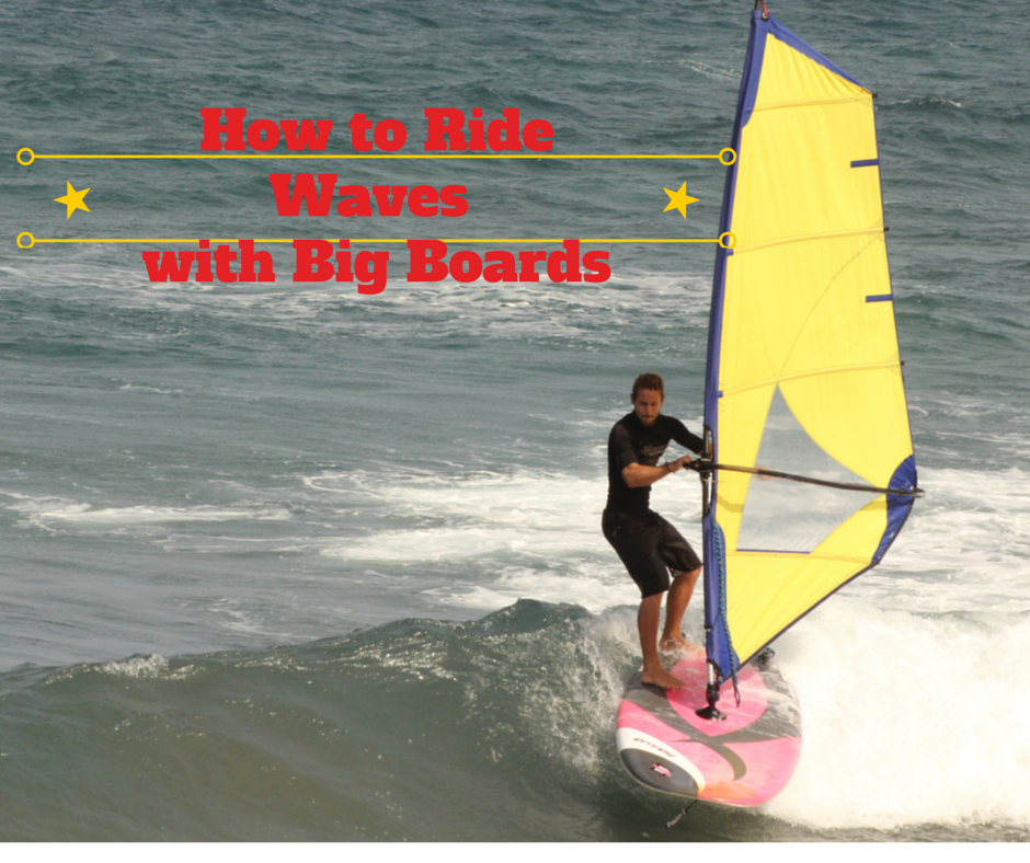 Riding waves with big boards