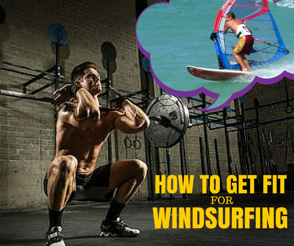 How to Get Fit for Windsurfing