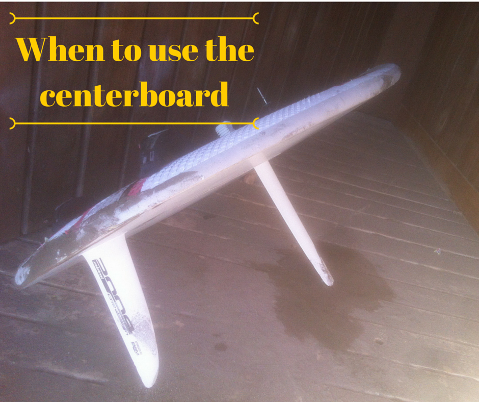 When to use the centreboard
