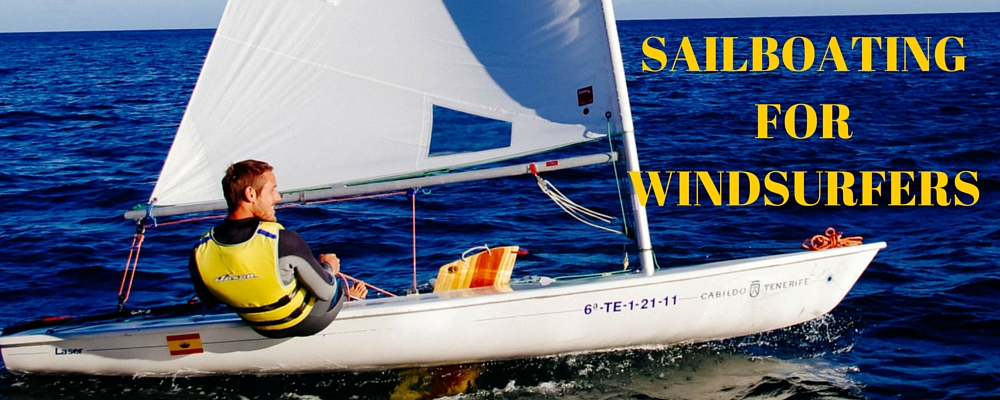 Sailboating for Windsurfers