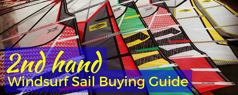 Used Windsurf Sail Buyers Guide
