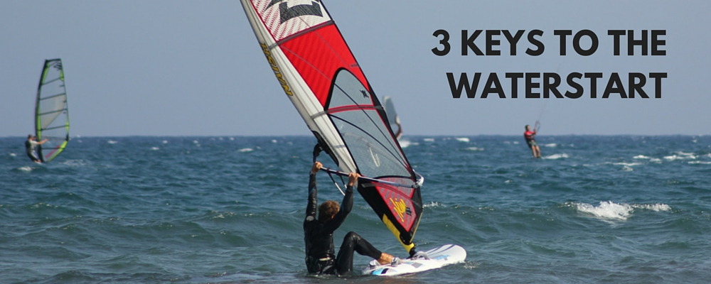 The 3 Keys that will Make or Break your Waterstart