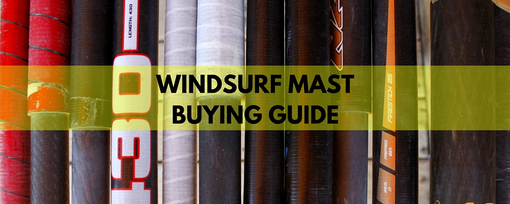 Windsurf Mast Buying Guide